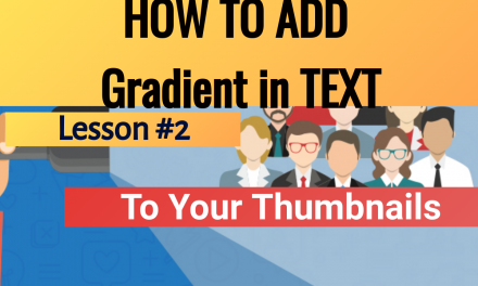 How To Add A Gradient To Text For YouTube Videos Using Thumbnail Maker InstaThumbs Software