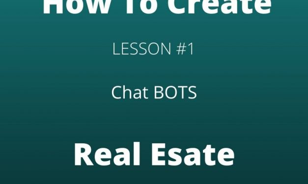 How To Create A Chat Bot For Real Estate Agents